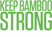 Keep Bamboo Strong. Support World Bamboo.